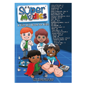 Super Medics: A First Aid Book for Kids